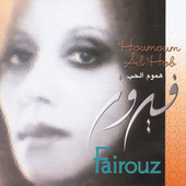 Houmoumn Al Hob by Fairuz