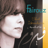 Shat Iskandaria (Chat Iskandaria) by Fairuz