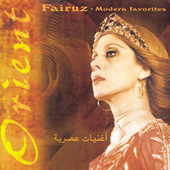 Fairuz - Modern Favorites by Fairuz