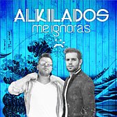 Me Ignoras - Single de Alkilados