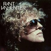Rant by Ian Hunter