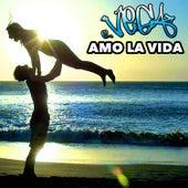 Amo la Vida - Single von Vega