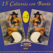 15 Calientes Con Banda Vol.2 de German Garcia