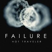 Hot Traveler by Failure