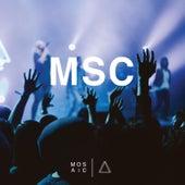 Msc (Live in LA) by Mosaic MSC