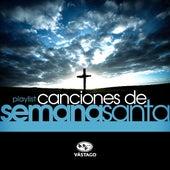 Playlist - Canciones De Semana Santa de Jesús Adrián Romero