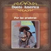 Por las Praderas de Dueto América
