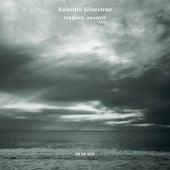 Silvestrov: Leggiero, Pesante by Anja Lechner