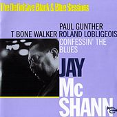 Confessin The Blues (The Definitive Black & Blue Sessions) [Paris, France 1969] by Jay McShann