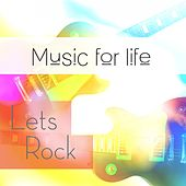 Music for Life: Let's Rock by Various Artists