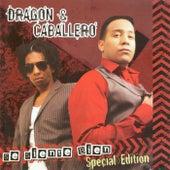 Se Siente Bien (Special Edition) de Dragón y Caballero
