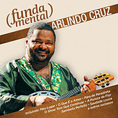 Fundamental - Arlindo Cruz de Arlindo Cruz