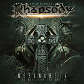Rosenkreuz (The Rose and the Cross) by Luca Turilli's Rhapsody