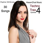 Techno Trax (Episode 4) by Hasenchat Music