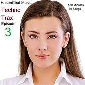 Techno Trax (Episode 3) by Hasenchat Music