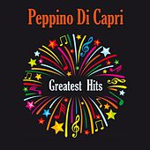 Greatest Hits by Peppino Di Capri