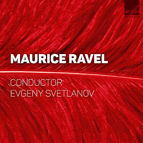 Svetlanov conducts Ravel (Live) by USSR State Academic Symphony Orchestra
