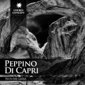 Nun Me Lassà by Peppino Di Capri