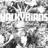Rock My Soul de The Valkyrians