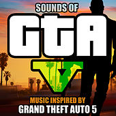 Sounds of GTA 5 (Music Inspired by Grand Theft Auto 5) de Pixel Perfect