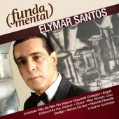 Fundamental - Elymar Santos de Elymar Santos