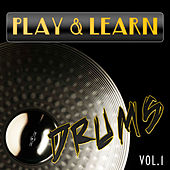 Play & Learn Drums, Vol. 1 by Play