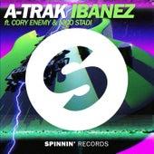 Ibanez feat. Cory Enemy & Nico Stadi von A-Trak