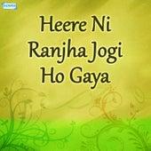 Heere Ni Ranjha Jogi Ho Gaya by Nusrat Fateh Ali Khan