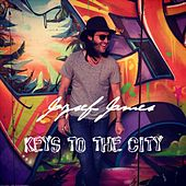 Keys to the City by Jozsef James
