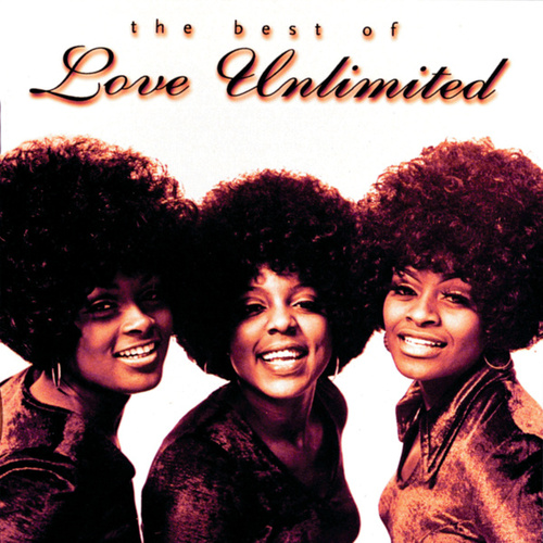 The Best Of Love Unlimited by Love Unlimited
