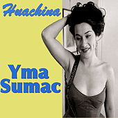 Huachina by Yma Sumac