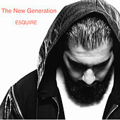 The New Generation by E5quire