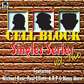 Cell Block Singles Series Vol.Ii de Various Artists
