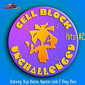 Cell Block Unchallenged Vol.2 de Various Artists
