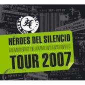Tour 2007 von Heroes del Silencio