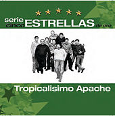 Serie Cinco Estrellas by Tropicalisimo Apache