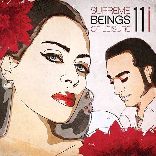 11i by Supreme Beings Of Leisure