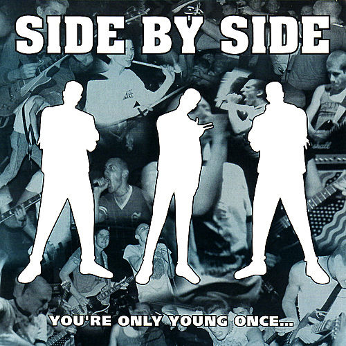 You're Only Young Once... by Side By Side