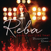 Going Out Like That (Bummerman Remix) de Reba McEntire