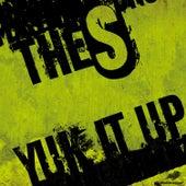 Yuk It Up by S