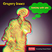 Dancing With You by Gregory Isaacs