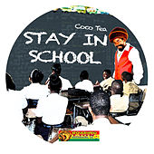 Stay In School by Cocoa Tea
