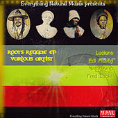 Roots Reggae - EP by Various Artists