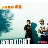 Hold Tight von Goldfish