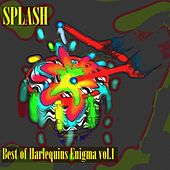 Splash, Vol. 1 (Best Of Harlequins Enigma) de Harlequins Enigma