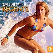 Surf Series with the Regents by Regents
