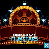 Triple Threats: Film Stars, Vol. 4 by Various Artists