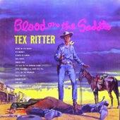 Blood on the Saddle von Tex Ritter