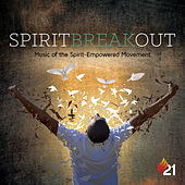 Spirit Break Out (Music of Spirit-Empowered Movement) de Various Artists