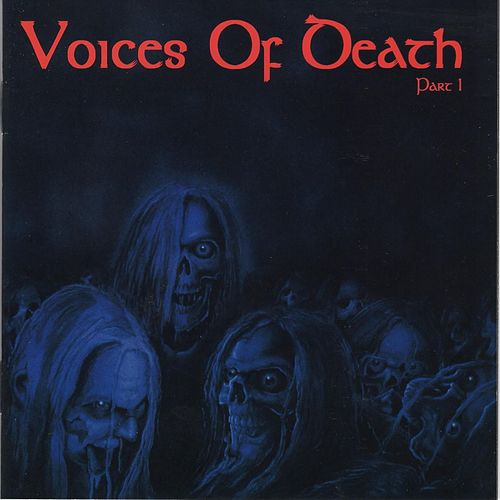 Voices Of Death - Part 1 by Various Artists